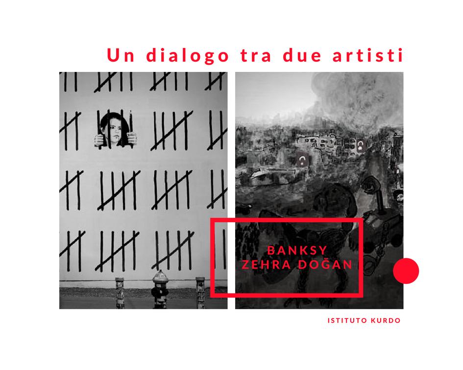 Banksy Zehra Doğan  Un dialogo tra due artisti