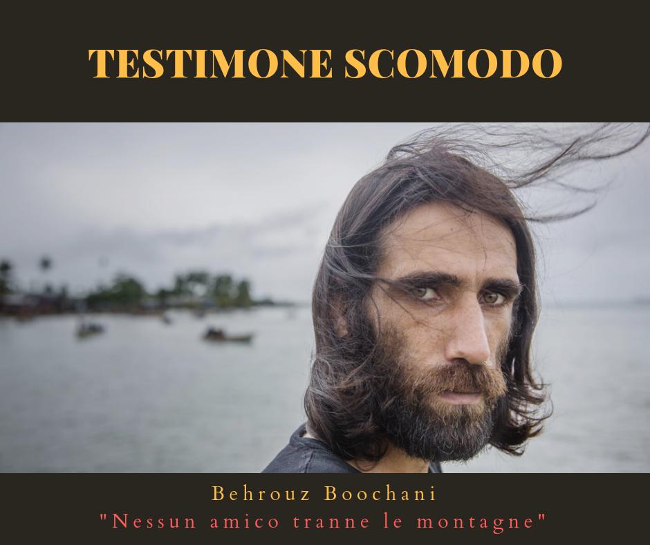 Behrouz Boochani  - testimone scomodo