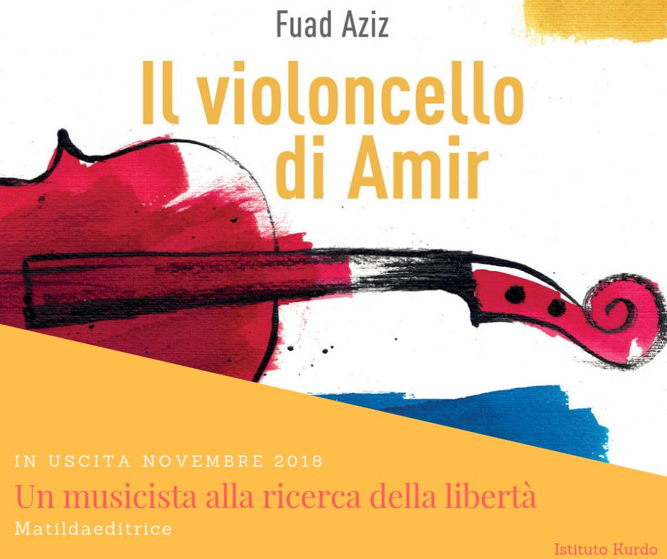 Il violoncello di Amir di Fuad Aziz