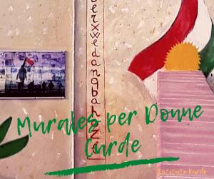 Murales per Donne Curde a Passoscuro-Fiumicino