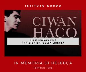 Ciwan Haco - Girtîyên Azadîyê - I Prigionieri della Libertà