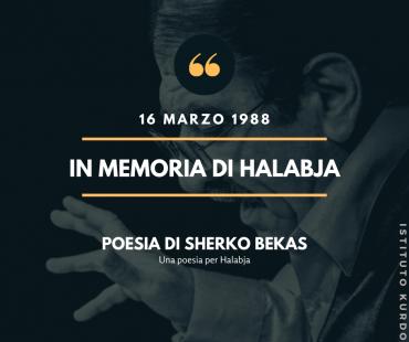 in memoria di Halabja, poesia di Sherko Bekas
